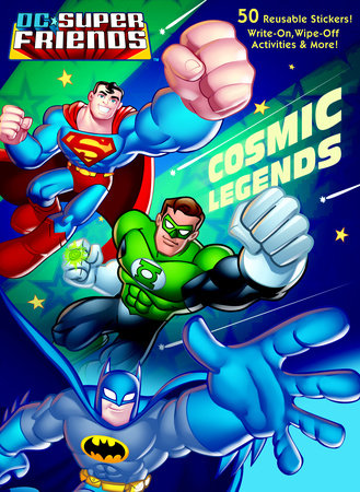 Cosmic Legends (DC Super Friends) by Billy Wrecks