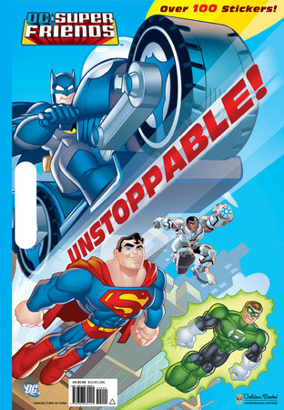 Unstoppable! (DC Super Friends) by Billy Wrecks