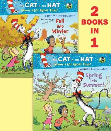 Spring into Summer!/Fall into Winter!(Dr. Seuss/Cat in the Hat) by Tish Rabe