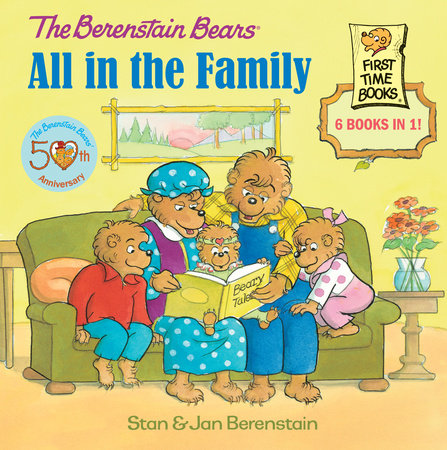 The Berenstain Bears: All in the Family by Jan Berenstain and Stan Berenstain