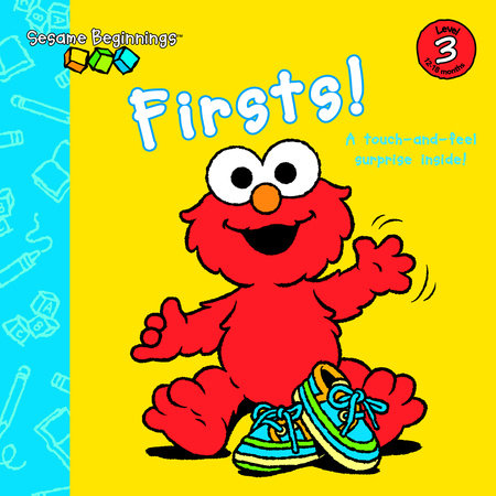 Sesame Beginnings: Firsts! (Sesame Street) by Naomi Kleinberg
