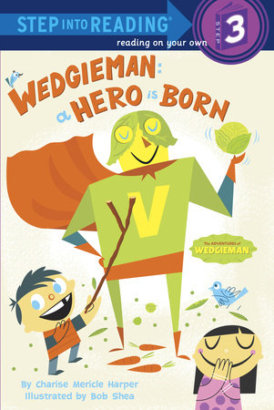 Wedgieman: A Hero Is Born by