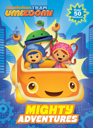 Mighty Adventures (Team Umizoomi) by
