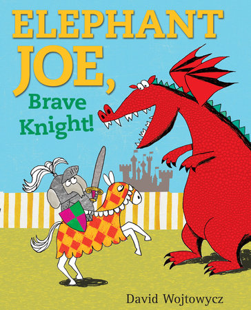 Elephant Joe, Brave Knight! by
