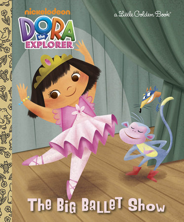 The Big Ballet Show (Dora the Explorer) by