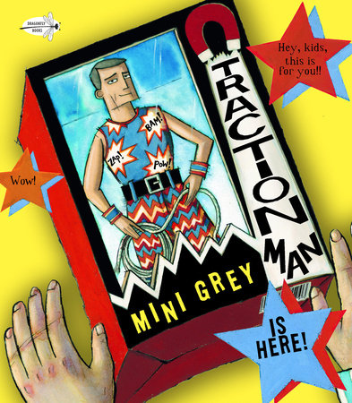 Traction Man Is Here! by