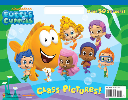 Class Pictures! (Bubble Guppies) by