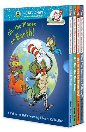 Oh, the Places on Earth! A Cat in the Hat's Learning Library Collection by Bonnie Worth and Tish Rabe