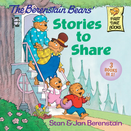 The Berenstain Bears' Stories to Share by