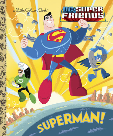 Superman! (DC Super Friends) by