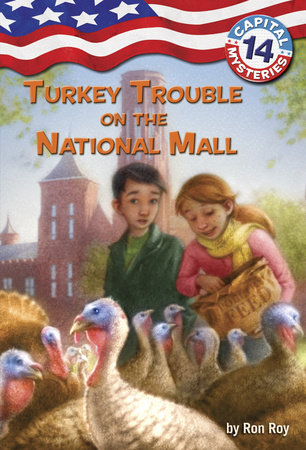 Capital Mysteries #14: Turkey Trouble on the National Mall by Ronald Roy