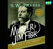 The Murder of Jim Fisk for the Love of Josie Mansfield Cover