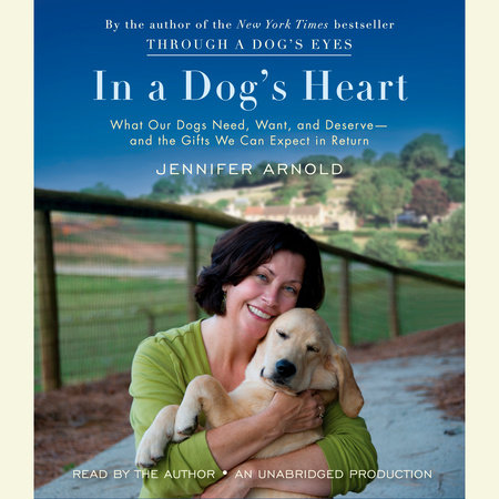 In a Dog's Heart by Jennifer Arnold