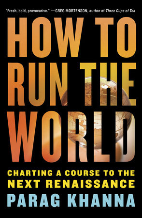 How to Run the World by