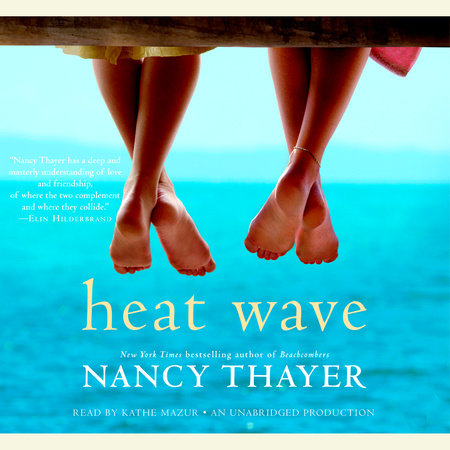 Heat Wave by Nancy Thayer