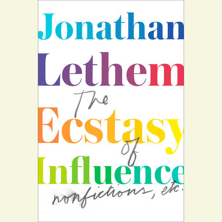 The Ecstasy of Influence by