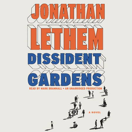 Dissident Gardens by