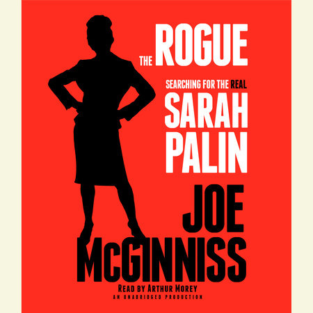 The Rogue by Joe McGinniss