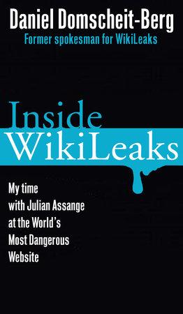 Inside WikiLeaks by