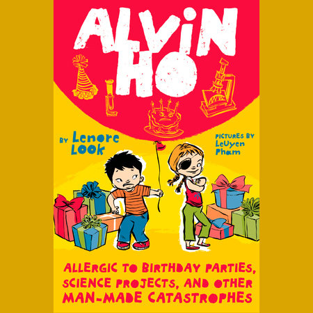 Alvin Ho: Allergic to Birthday Parties, Science Projects, and Other Man-made Cat by