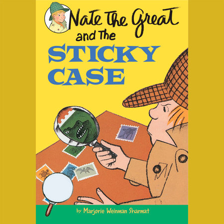 Nate the Great and the Sticky Case by