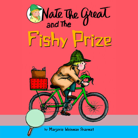 Nate the Great and the Fishy Prize by