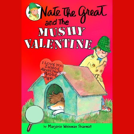 Nate the Great and the Mushy Valentine by