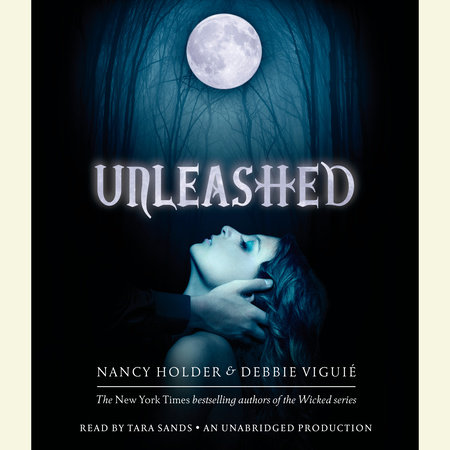 Unleashed by Debbie Viguie and Nancy Holder