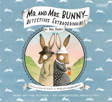 Mr. and Mrs. Bunny, Detectives Extraordinaire cover