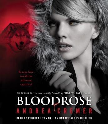 Bloodrose: A Nightshade Novel by