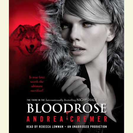 Bloodrose: A Nightshade Novel by