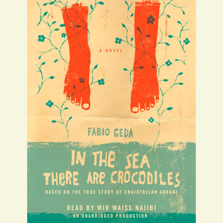 In the Sea There are Crocodiles by Fabio Geda