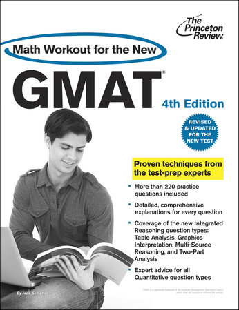 Math Workout for the New GMAT, 4th Edition by