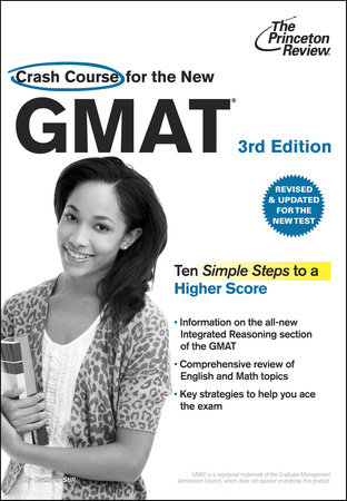 Crash Course for the New GMAT, 3rd Edition by