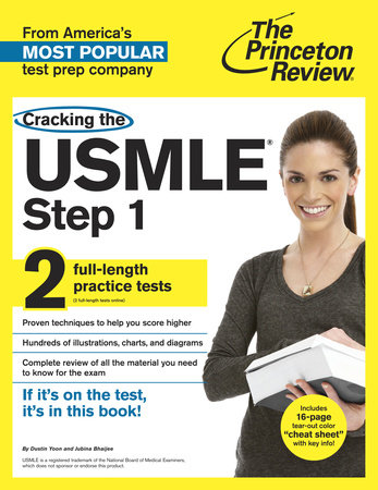Cracking the USMLE Step 1, with 2 Practice Tests by