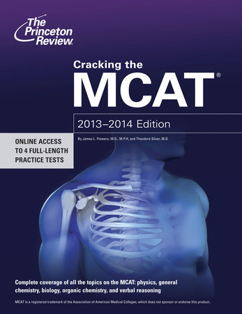Cracking the MCAT, 2013-2014 Edition by