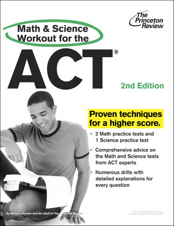 Math and Science Workout for the ACT, 2nd Edition by Princeton Review