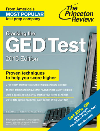 Cracking the GED Test with 2 Practice Tests, 2015 Edition by Princeton Review