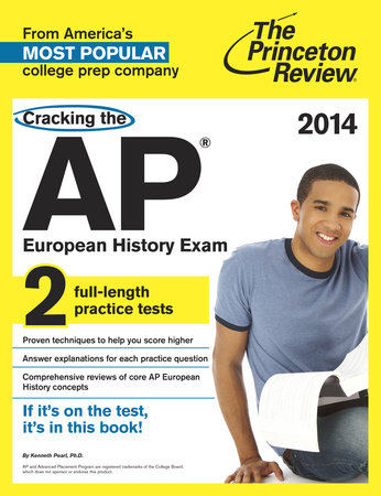 Cracking the AP European History Exam, 2014 Edition