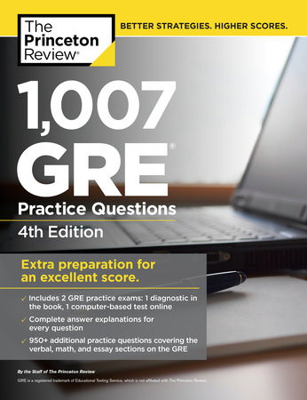 1,007 GRE Practice Questions, 4th Edition by