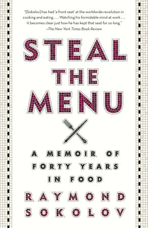 Steal the Menu by Raymond Sokolov