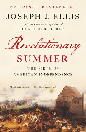 Revolutionary Summer by Joseph J. Ellis