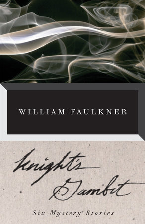 Knight's Gambit by William Faulkner