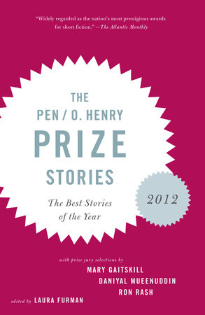 The PEN O. Henry Prize Stories 2012 by