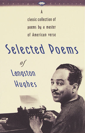 Selected Poems of Langston Hughes by