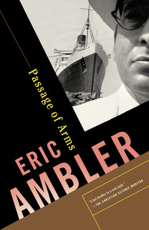 Passage of Arms by Eric Ambler