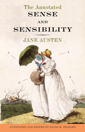 The Annotated Sense and Sensibility by Jane Austen