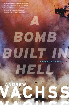 A Bomb  Built in Hell by