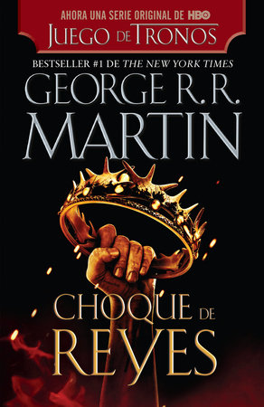 Choque de reyes by George R. R. Martin
