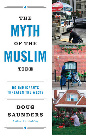 The Myth of the Muslim Tide by